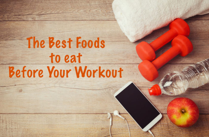 The-Best-Foods-to-Eat-Before-Your-Workout